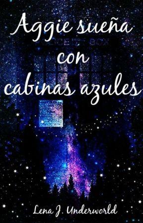 Aggie sueña con cabinas azules by LenaUnderworld