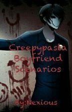 Creepypasta Boyfriend Scenarios by Nexious
