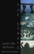 The Strays ♦ Justin Hills by sloshuadun