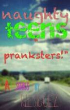 naughty teens: pranksters! by rlesiguez