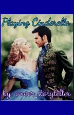 Playing Cinderella (captainswan au) by oncer_storyteller