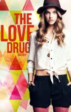 The Love Drug by burntbrulee