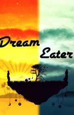 Dream Eater by TimeForCoffee