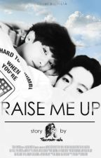 Raise Me Up by taeminahlee