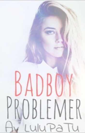 BadBoy problemer