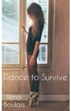 Dance to Survive by une_histoire_de_nana