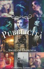 Pubblicità || APERTO|| by _Angel-of-Darkness_