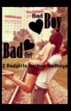 2 Badgirls suchen badboys by mausibear_2002