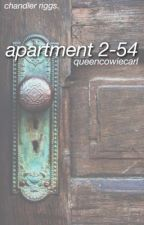 Apartment 2-54 || c.r by queencowiecarl