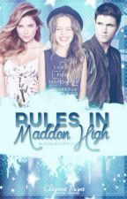 Rules in Maddon High by blacklagoon101