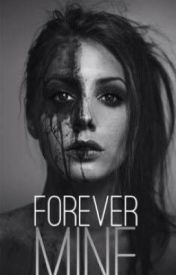 Forever Mine (Royal Prisoner #2) by Xxcheesecake01xX