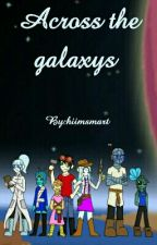 Across the galaxys by WalkingPencil