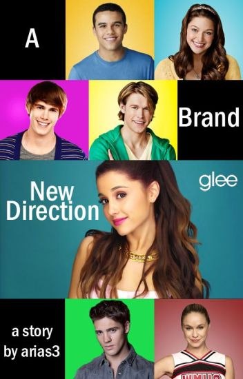 Glee: A Brand New Direction (first book of Glee series)