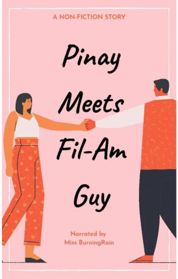 Pinay Meets The Fil-Am Guy (Completed)