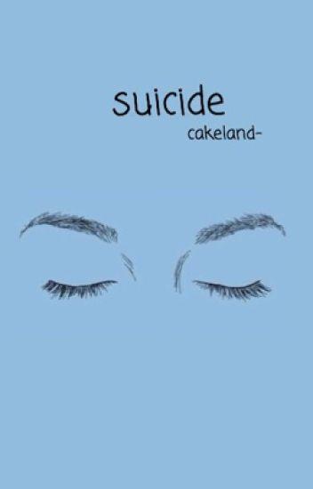suicide ; cake