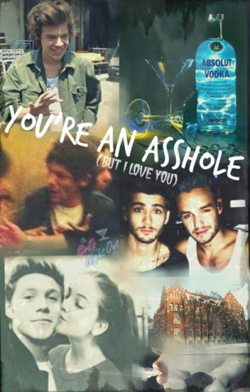 You're An Asshole (But I Love You) | tłumaczenie
