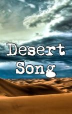 Desert Song by gerardsmoking