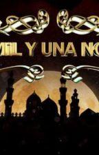 Las Mil y Una Noches (Versión Distinta) by fernandaranavillegas