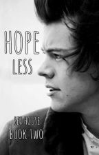 Hopeless [book two] || Harry Styles [PL] ✅ by noxcontrol17