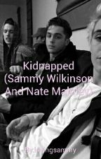 Kidnapped (Sammy Wilkinson And Nate Maloley) by loving_yaoi