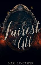Fairest of All (The Weavers, #2) by marilancaster