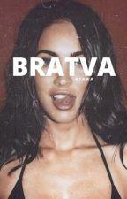 B R A T V A by Kiara1650