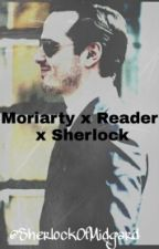 Moriarty x Reader x Sherlock Imagine by SherlockOfMidgard