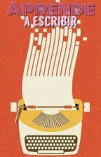 La guía del buen escritor. [¿Como aprender a escribir?] by ejarmenta