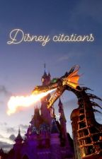 Disney Citations by teenagedirtbagxxvi
