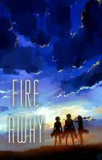 Attack On Titan: Fire Away || Eren Jaegar X OC by BesideBlueSide