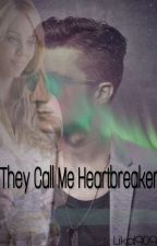 They call me heartbreaker by Lika1909