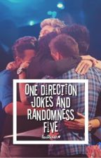 One Direction Jokes and Randomness 5 by loublivion