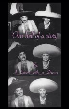 One hell of a story (Queen fanfic) by A_Queen_with_a_Dream