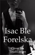 Isac ble forelska by margitjs01