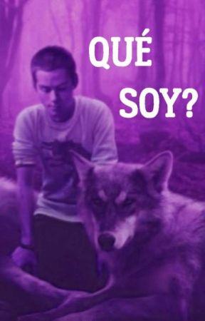 ¿Qué soy? (Teen Wolf fanfic/ Stiles Stilinski) by Myxtica_03