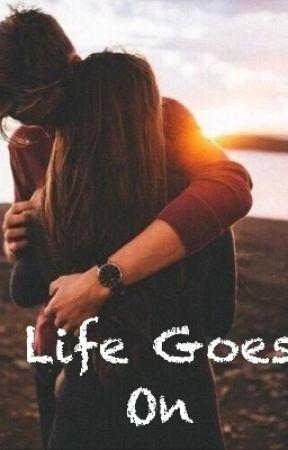 Life Goes On by noelreef4