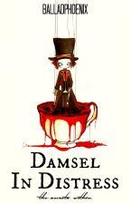 Damsel in Distress 2: The Secrets Within (Arcana Famiglia FF) by BalladPhoenix