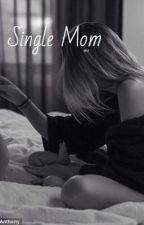 Single Mom m.c by Rainbow_Sprinkles4