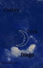 Cartas Para Diego by BlackSadUnicorn