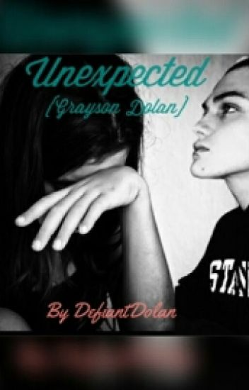 Unexpected {Grayson Dolan}