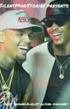 Chris Brown&August Alsina Imagines[On-Hold] by SilentMindStories