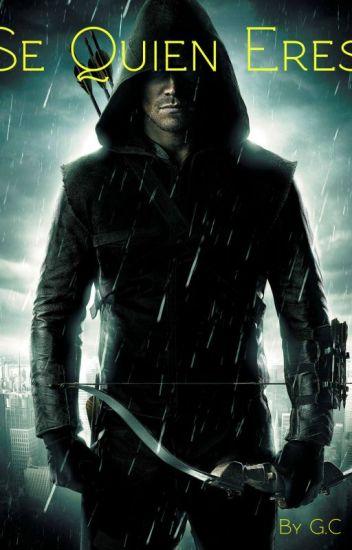 Se quien eres (Arrow y Tu)