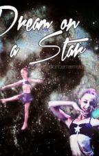 Dream On a Star (Chloe/Josh Fanfic) by AliciaEvans7