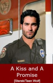 A Kiss and A Promise [Sterek/Teen Wolf] by literaryoblivion