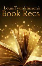 LouisTwinklinson's Book Recs by LouisTwinklinson