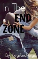 In The End Zone by KegAndPaige