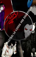Crepypastas: La lucha por sobevivir(Eyeless Jack x Nina the killer) by xdarkus4114x