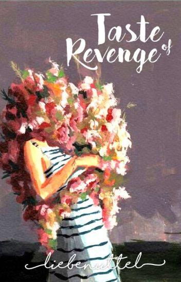 Taste of Revenge [III]