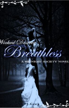Breathless (A Midnight Society Novel) by J_Grey1011