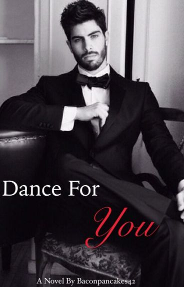 Dance For You [manxman] RE-WRITING!